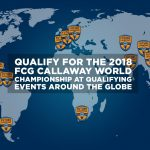 2018 FCG Callaway World Championship Qualifier in Northern CA this weekend!