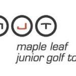 Qualifying Events in Canada announced via Maple Leaf Junior Golf Tour